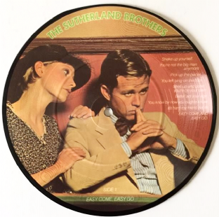 "Sutherland Brothers (The) ‎- Easy Come, Easy Go (7"") (Picture Disc) (EX-/NM)"